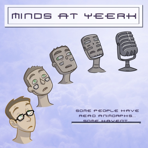 Minds at Yeerk Podcast